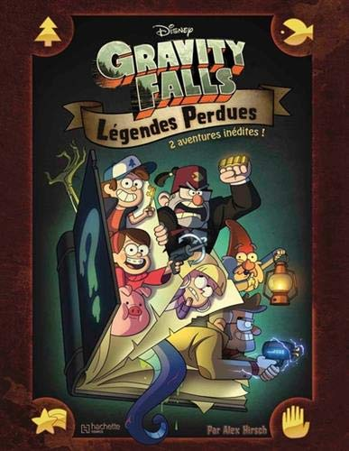 Gravity falls : Légendes perdues