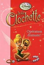 La fée Clochette, Tome 8 - Opération diamant ! de Disney