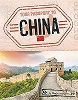 Your Passport to China (World Passport)
