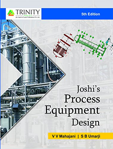 Joshi's Process Equipment Design (English Edition)