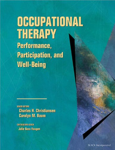 Occupational Therapy: Performance, Participation, and...