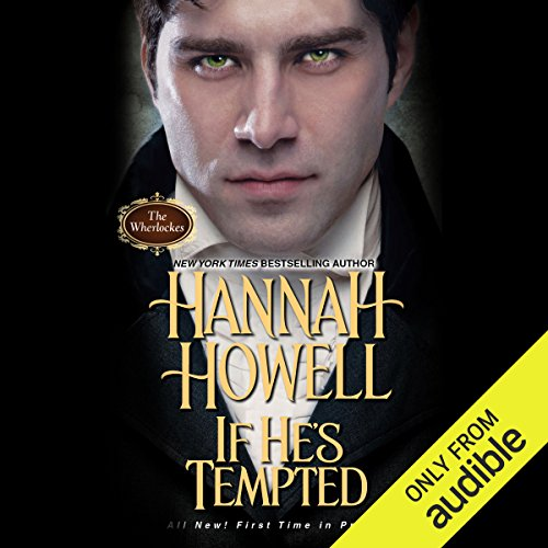 If He's Tempted                   By:                                                                                                                                 Hannah Howell                               Narrated by:                                                                                                                                 Ashford MacNab                      Length: 9 hrs and 59 mins     4 ratings     Overall 5.0