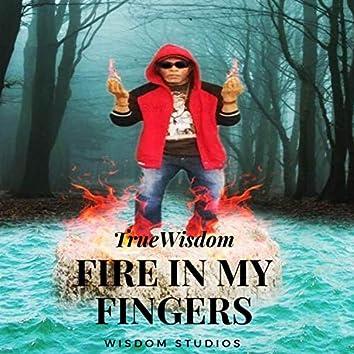 Fire in My Fingers