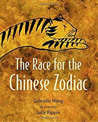 The Race for the Chinese Zodiac by Gabrielle Wang, illustrated by Sally Rippin