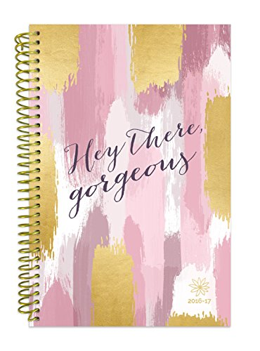 """bloom daily planners 2016-17 Academic Year Daily Planner - Passion/Goal Organizer - Monthly Datebook and Calendar - August 2016 - July 2017-6"""" x 8.25"""" - Hey There, Gorgeous"""