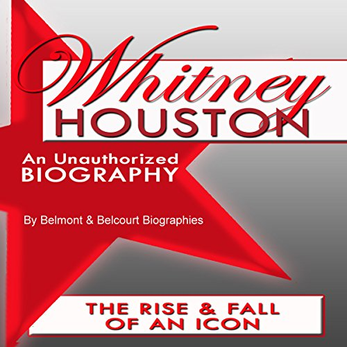 Whitney Houston: An Unauthorized Biography audiobook cover art