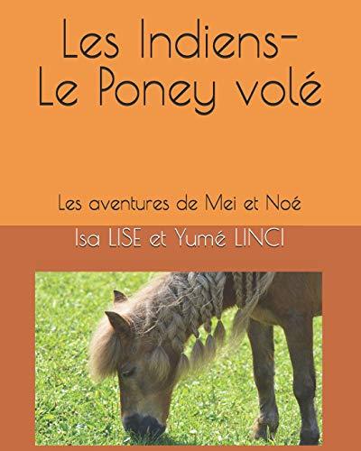 Le Poney volé: Les aventures de Mei et Noéの詳細を見る