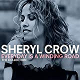 Songtexte von Sheryl Crow - Everyday Is a Winding Road: The Collection