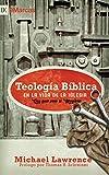 Teología Bíblica en la Vida de la Iglesia: Una guía para el ministerio (English Edition)