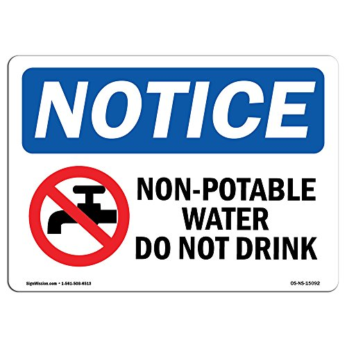 OSHA Notice Signs - Non-Potable Water Do Not Drink Sign with Symbol | Extremely Durable Made in The USA Signs Or Heavy Duty Vinyl Label | Protect Your Warehouse & Business