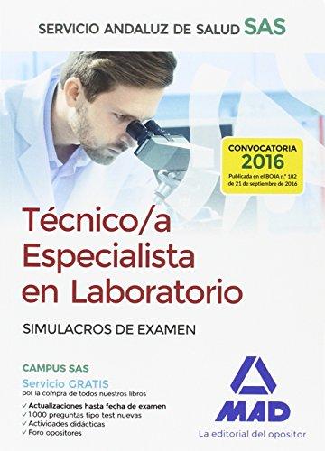 Técnico/a Especialista en Laboratorio del Servicio Andaluz de Salud. Simulacros de examen