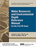 Water Resources and Environmental Depth Reference Manual for the Civil PE Exam