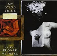 As the Flower Withers (Dig)