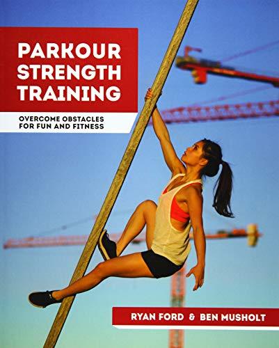 Parkour Strength Training: Overc...