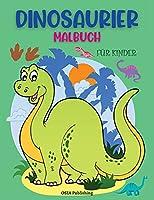 Dinosaurier Malbuch fuer Kinder: Erstaunliche Dinosaurier Faerbung Buch fuer Kleinkinder und Kinder. Aktivitaetsbuch zum Faerben ueben und Spass haben. Alter 2 - 5 Jahre