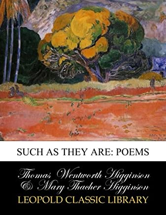 Such as They are: Poems