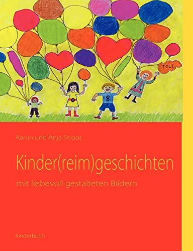 Kinder(reim)geschichten: mit liebevoll gestalteten Bildern