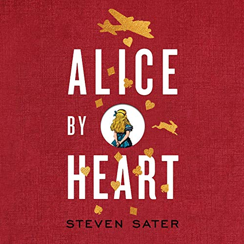 Alice by Heart audiobook cover art