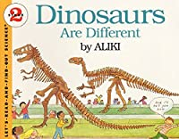 Dinosaurs Are Different (Let's-Read-and-Find-Out Science 2) by Aliki(1986-10-09)
