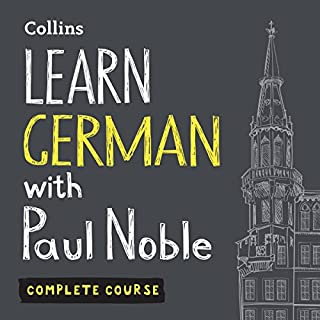 Learn German with Paul Noble: Complete Course: German Made Easy with Your Personal Language Coach audiobook cover art