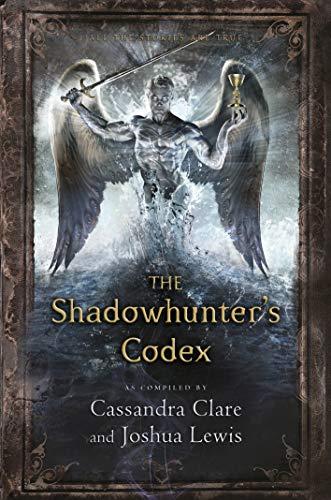 The Shadowhunter's Codex: Cassandra Clare