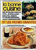 BONNE CUISINE (LA) [No 49] du 01/12/1982 - FICHES GEANTES - SPECIAL FETES - REVEILLONS - RACLETTES - FONDUES ET VINS DES MONTAGNES - ALSACE GOURMANDISSIME - LE GIGOT EN CROUTE ET SON GRATIN - EMILE JUNG A STRASBOURG