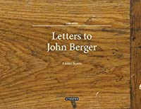 Letters to John Berger