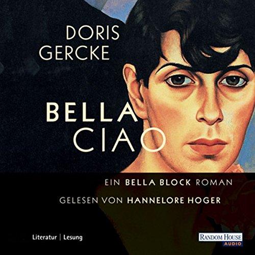 Bella Ciao: Ein Bella Block-Roman