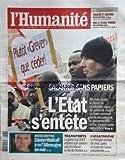 HUMANITE (L) [No 20352] du 12/04/2010 - GAUCHE ET CULTURE PAR ALAIN HAYOT - NON A L'EOCLE PRISON PAR HAAR - SALARIES SANS PAPIERS - L'ETAT S'ENTETE - GUNTER WALLRAFF A VU L'ALLEMAGNE EN NOIR - TRANSPORTS / LA GREVE A LA SNCF - CATASTROPHE / LA POLOGNE EN ETAT DE CHOC APRES LE CRASH DE L'AVION PRESIDENTIEL
