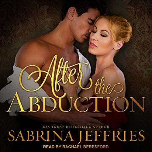 After the Abduction: Swanlea Spinsters, Book 3