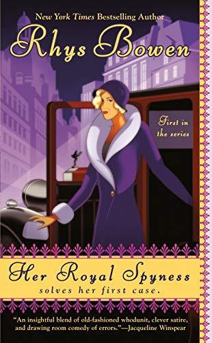 Her Royal Spyness (The Royal Spyness Series Book 1) by [Rhys Bowen]