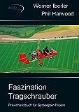 Faszination Tragschrauber: Praxishandbuch für Gyrocopter-Piloten (German Edition)