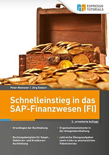 Schnelleinstieg in das SAP-Finanzwesen (FI) – 2., erweiterte Auflage