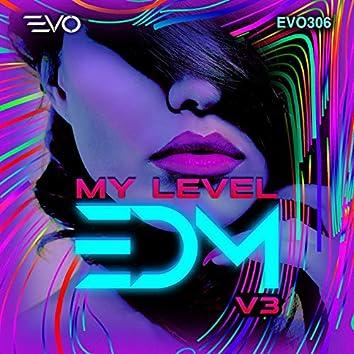 My Level EDM, Vol. 3