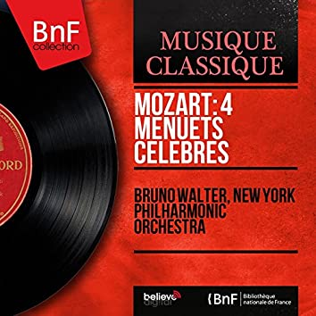 Mozart: 4 Menuets célèbres (Mono Version)