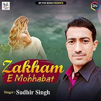 Zakham E Mohhabat
