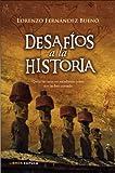Desafíos a la historia (Enigmas y conspiraciones)