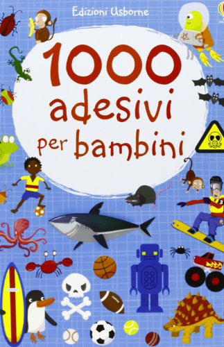1000 adesivi per bambini. Ediz. illustrata