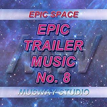Epic Trailer Music - No.8