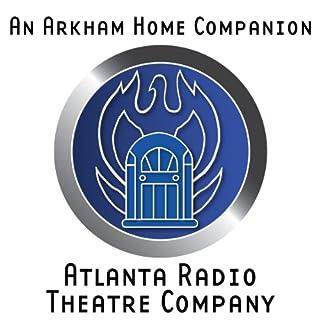 An Arkham Home Companion (Dramatized) Titelbild