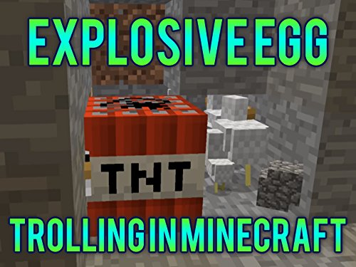 Clip: Explosive Egg Trolling In Minecraft.