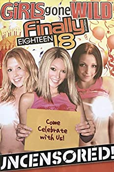 Girls Gone Wild Finally Eighteen - Volume 2