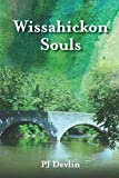 Wissahickon Souls: A Wissahickon Creek Story