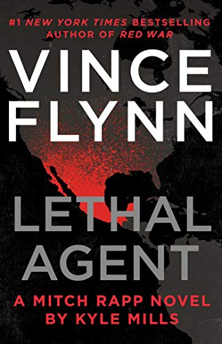 Lethal Agent (A Mitch Rapp Novel, Band 18)