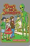 Pyramid America Dont Talk to Strangers Steven Rhodes Alien UFO Retro Vintage Style Funny Cool Wall Decor Art Print Poster 24x36