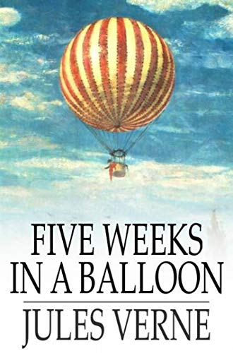 Five Weeks in a Balloon (Annotated) (English Edition)