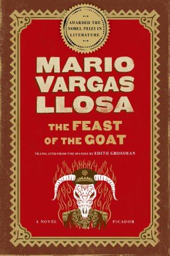 The Feast of the Goat: A Novel by [Mario Vargas Llosa, Edith Grossman]