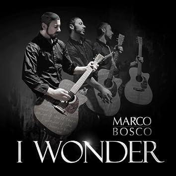 I Wonder - Single
