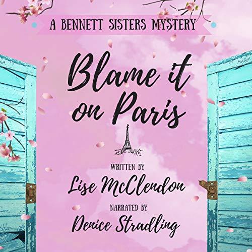 Blame It on Paris audiobook cover art