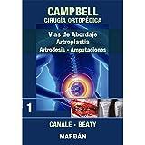 Campbell. Cirugía ortopédica. Tomo 1